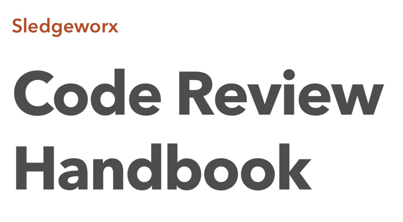 Sledgeworx: Code Review Handbook